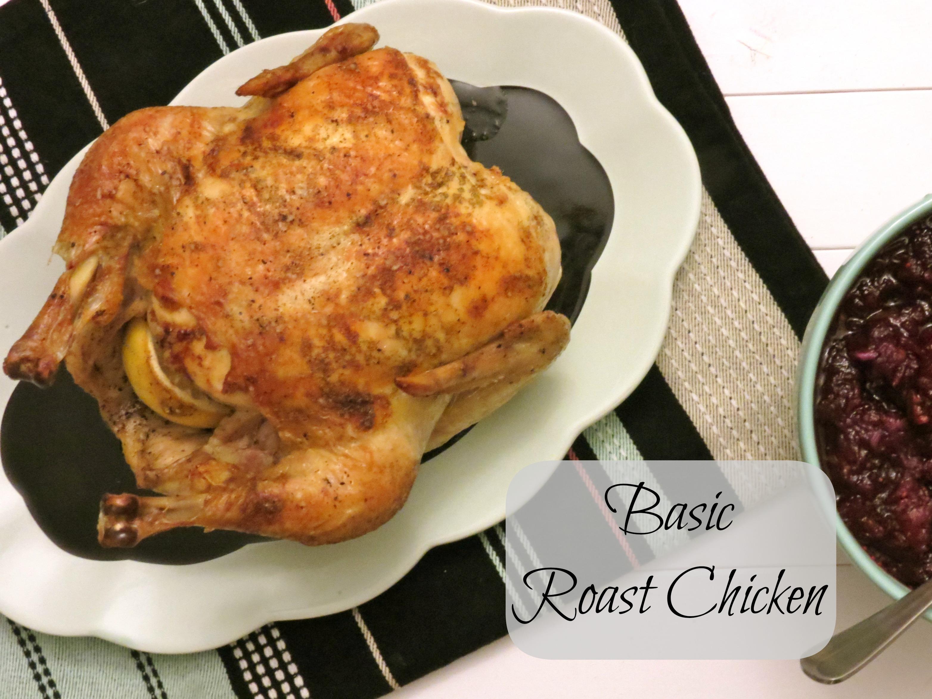 Classic Roast Chicken Recipe — Dishmaps