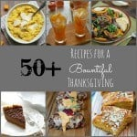 50+ Recipes for a Bountiful Thanksgiving