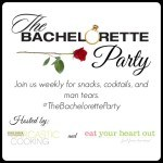 Join Us for The Bachelorette Party