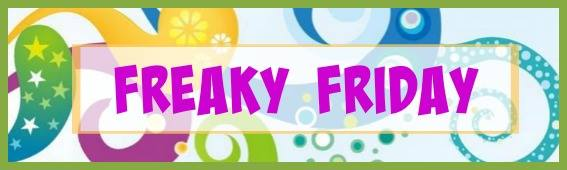 Freaky Friday Blog Hop